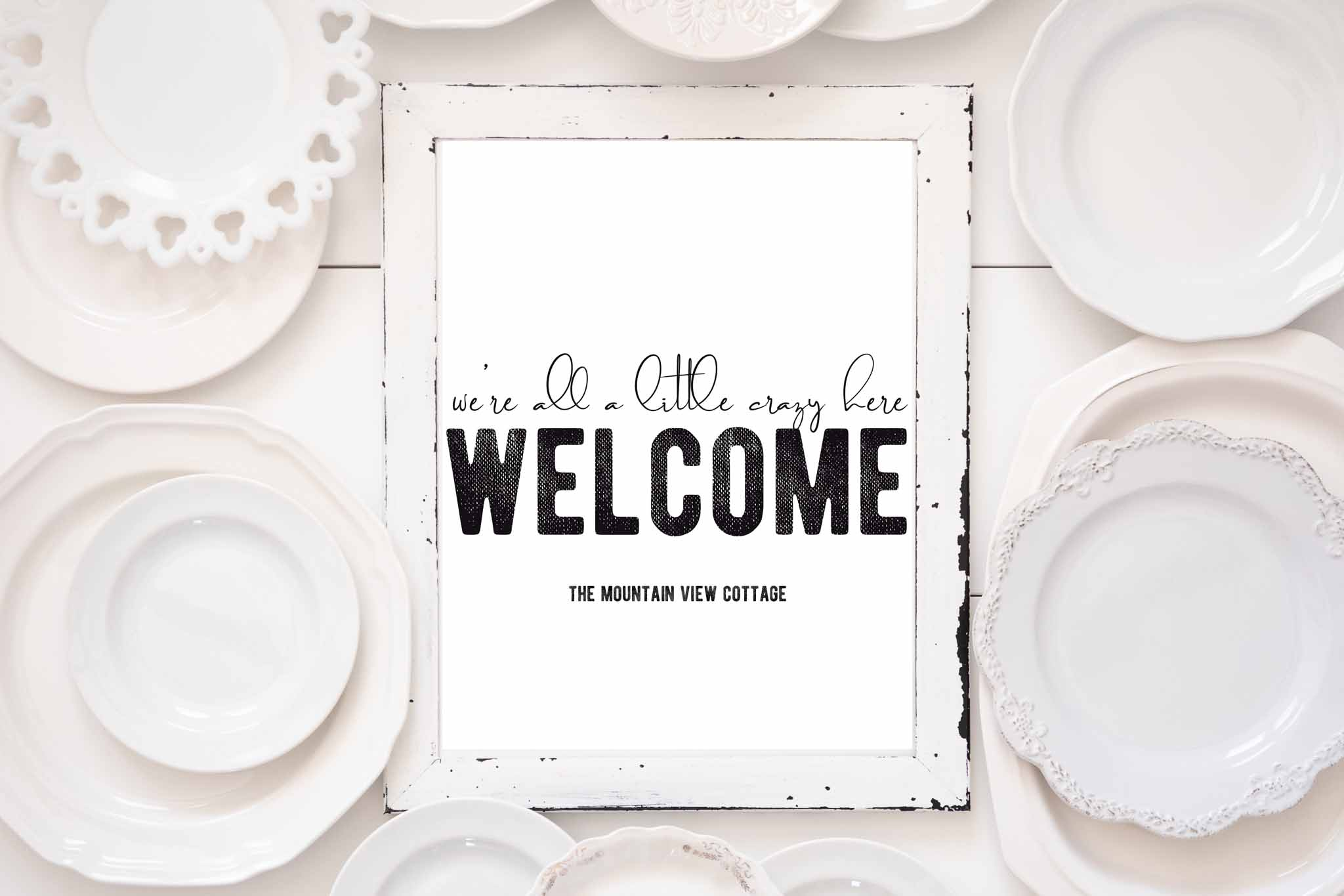 Farmhouse Printable-Welcome were all a little crazy