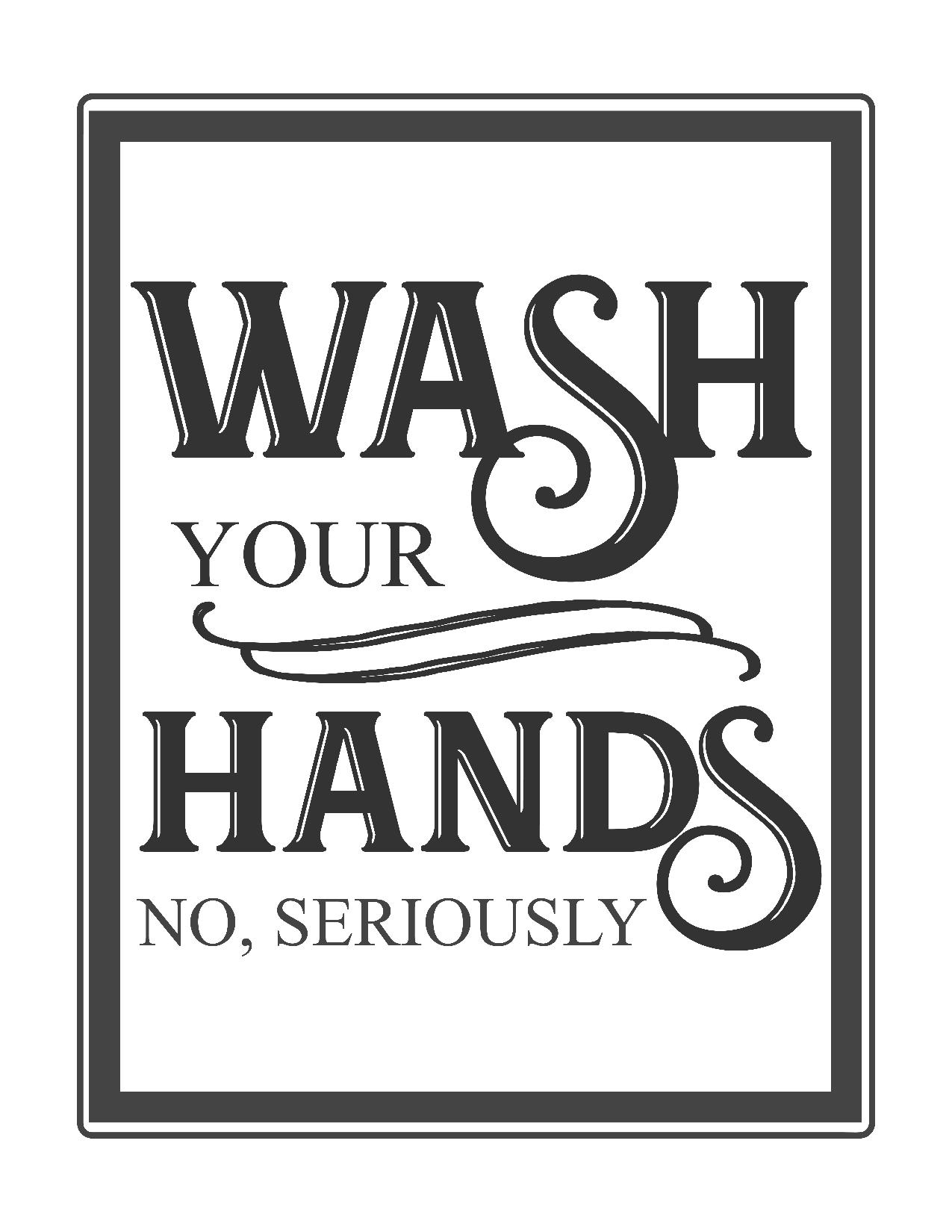 It's just a graphic of Peaceful Free Wash Your Hands Signs Printable