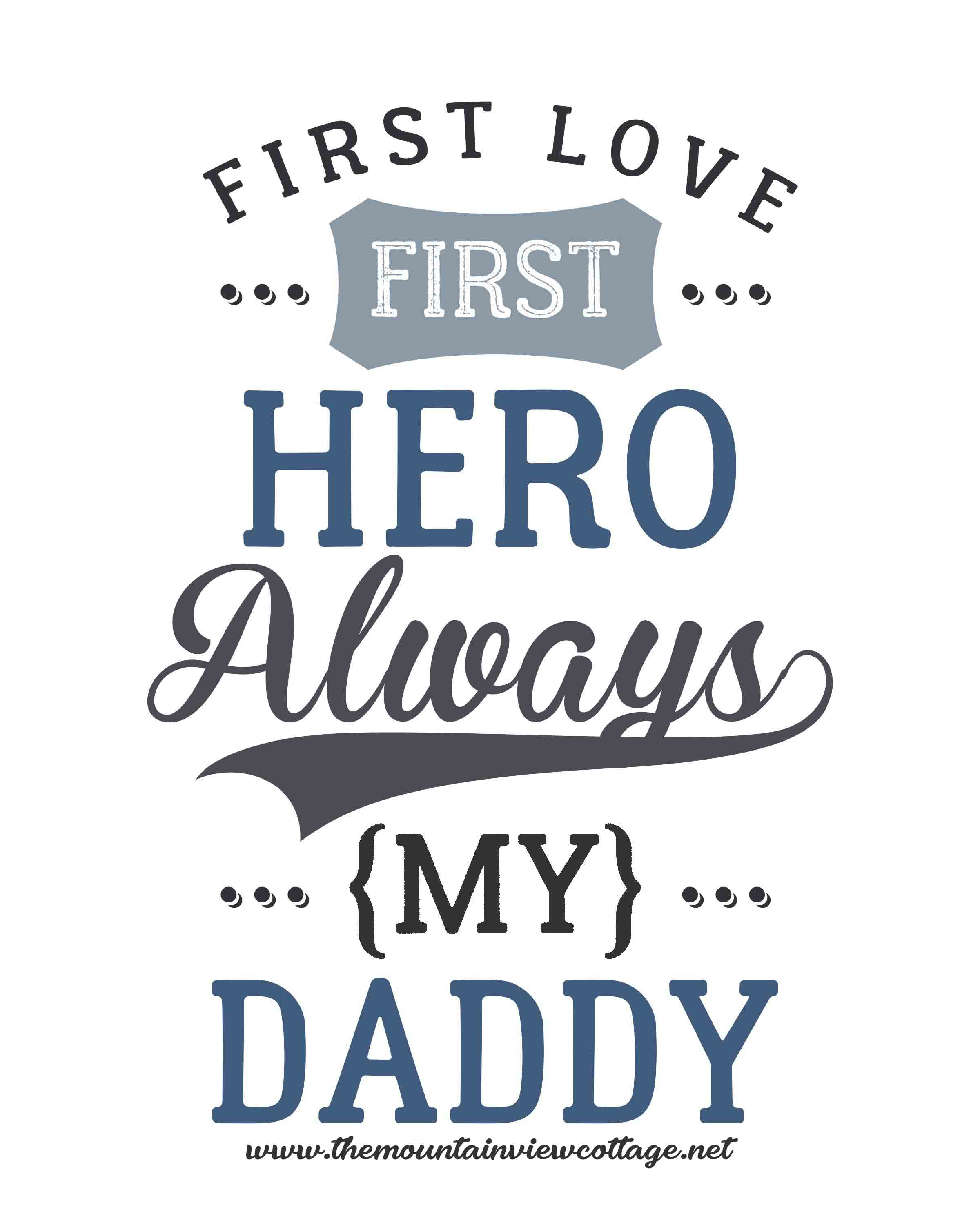 Dad quotes-Dad quotes from daughter-First love first hero always my Daddy