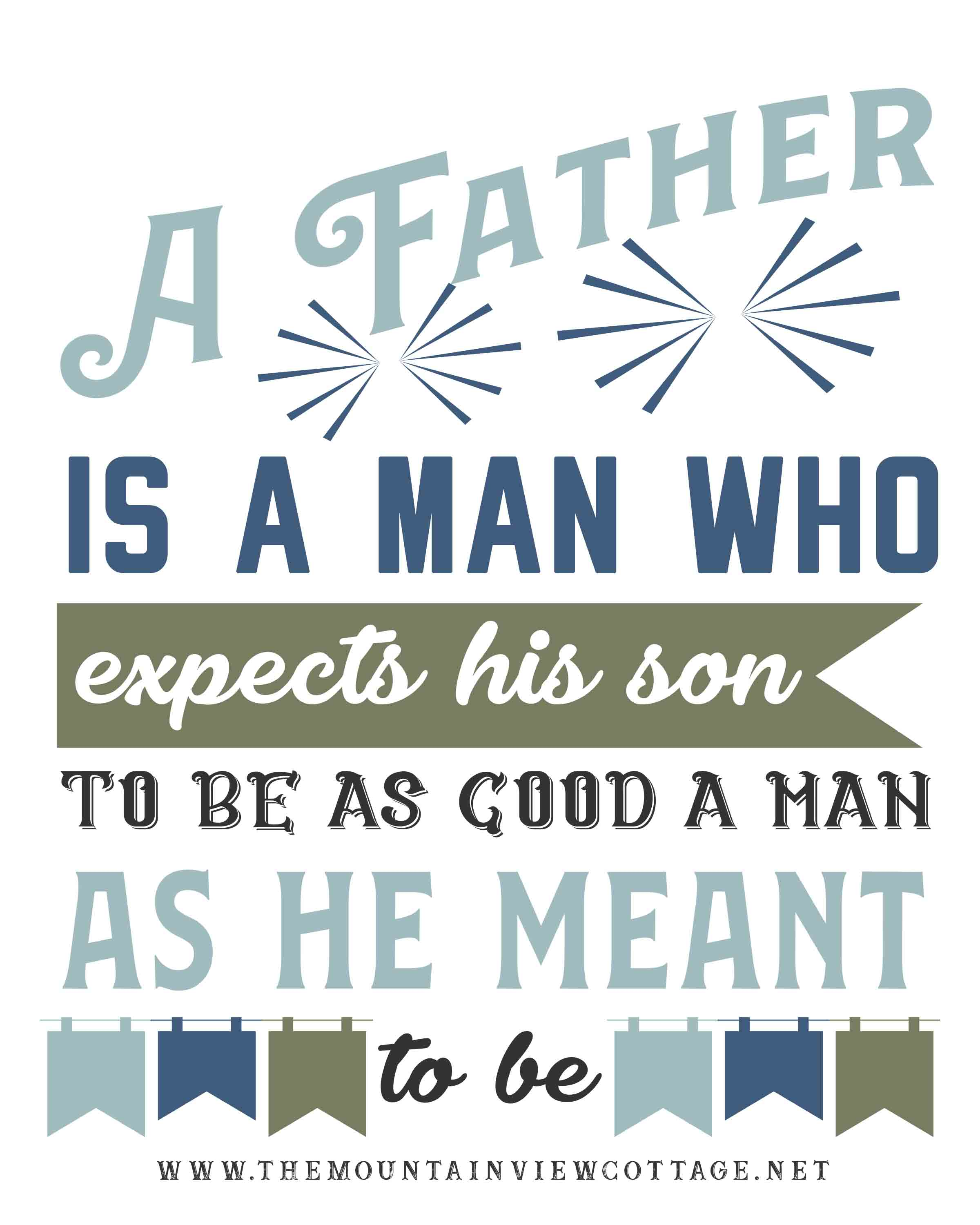 Dad quotes-Father quotes-inspirational dad quotes- Dad quotes from son-a Father is someone who expects his son to be as good a man as he meant to be