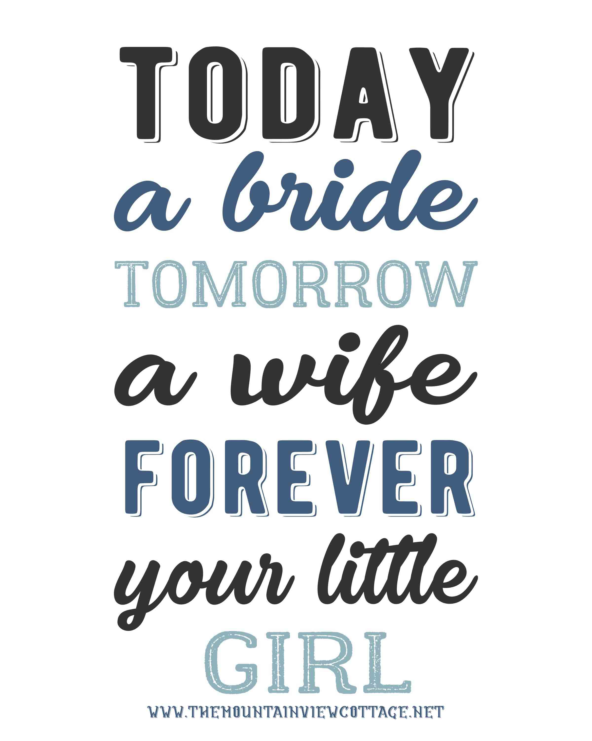Dad quotes from daughter-father of the bride quotes-quotes from daughter to father-good father quotes-today a bride tomorrow a wife forever your little girl