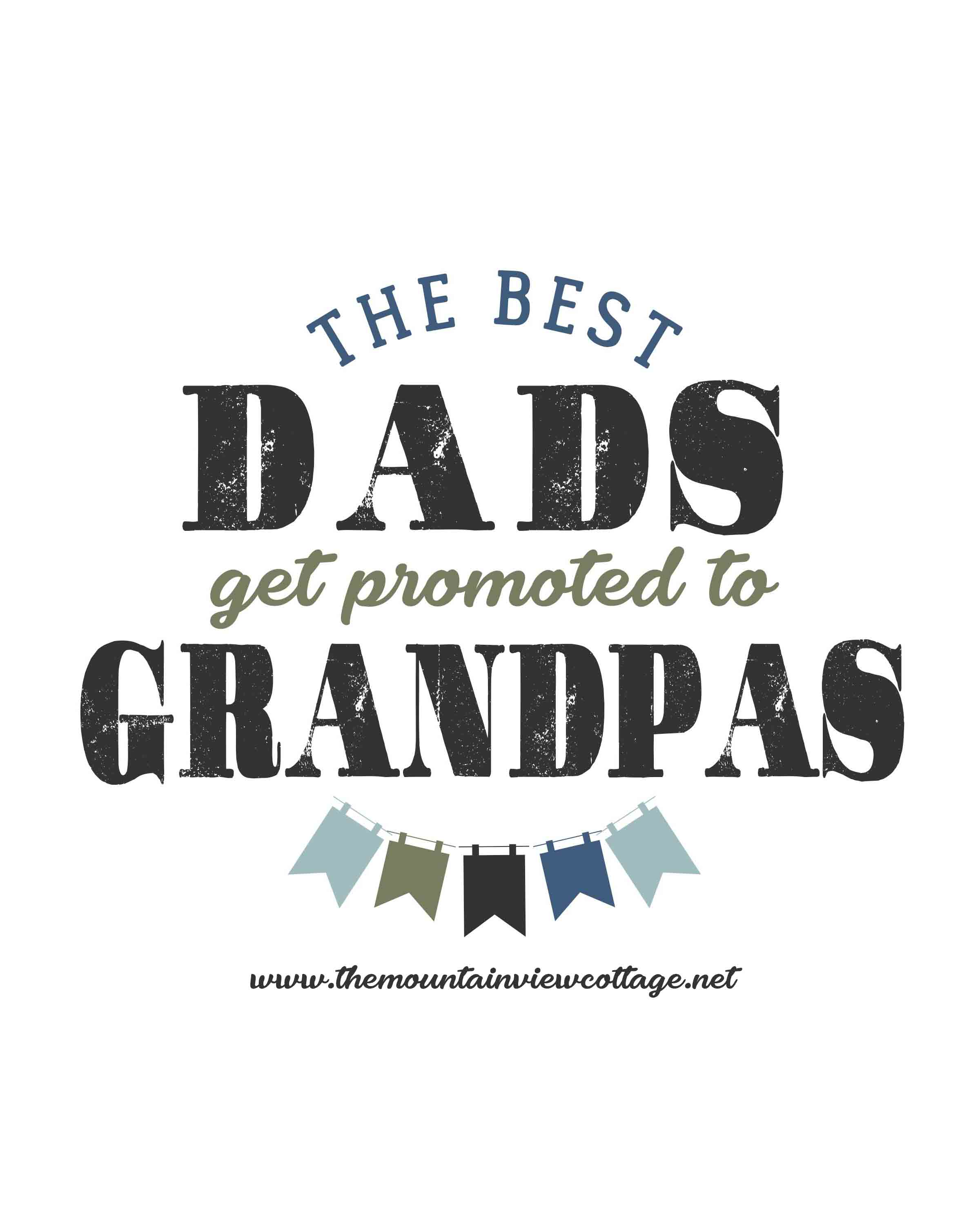Dad quotes-Grandpa quotes-Best Dad Quotes-I love my dad quotes- The best dads get promoted to grandpas