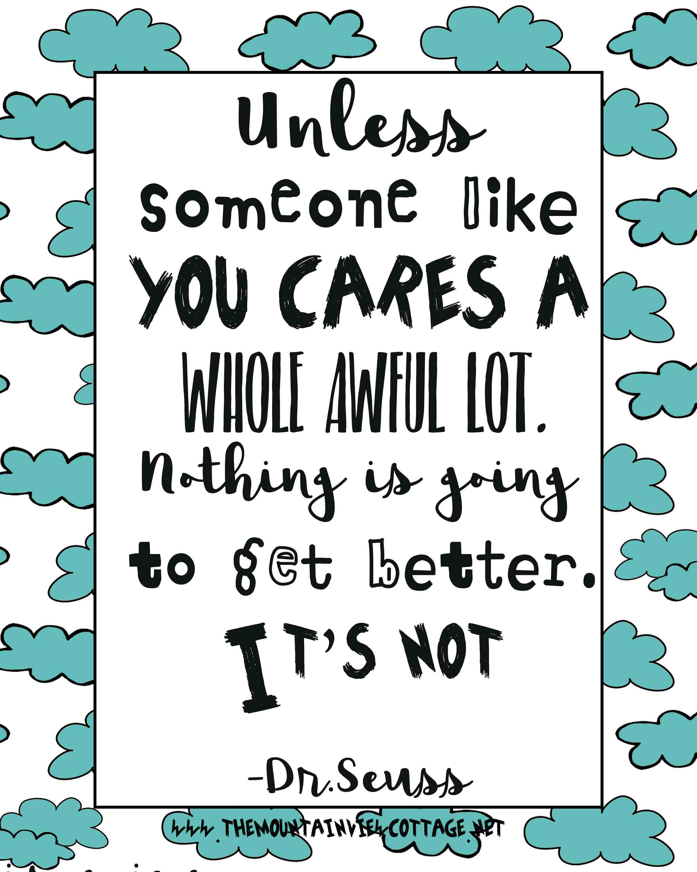 environment quotes-Dr.Seuss Quote weird-Dr Seuss quote about the future-activist quote