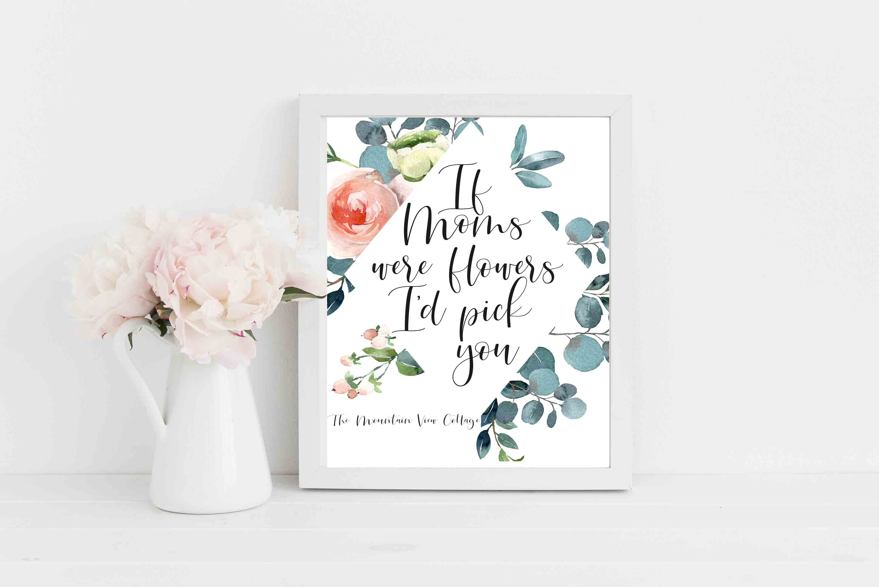 Mom quotes-Mom quotes from daughter-Mother quote from daughter-If Moms were flowers I'd pick you